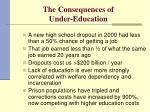 the consequences of under education