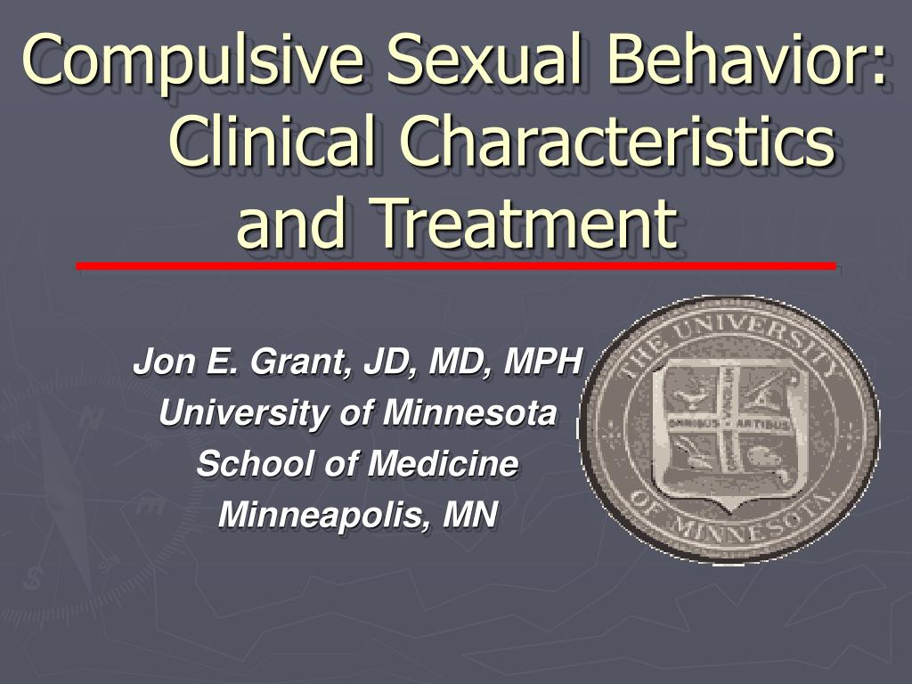 compulsive sexual behavior clinical characteristics and treatment l.