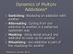 dynamics of multiple addictions