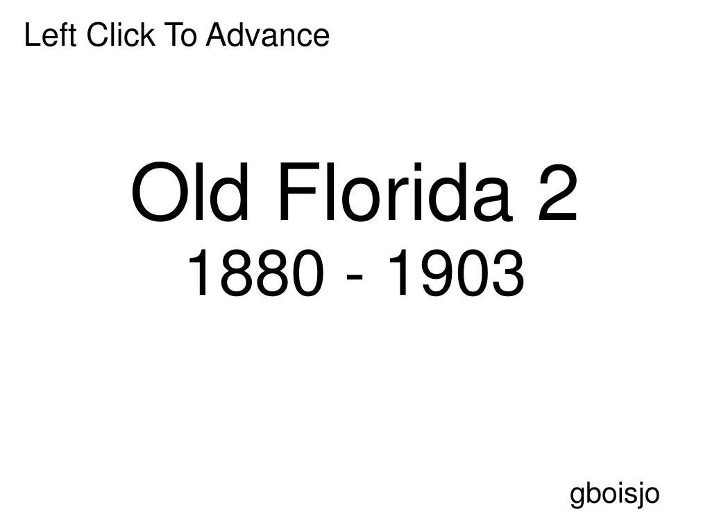 old florida 2 1880 1903 l.