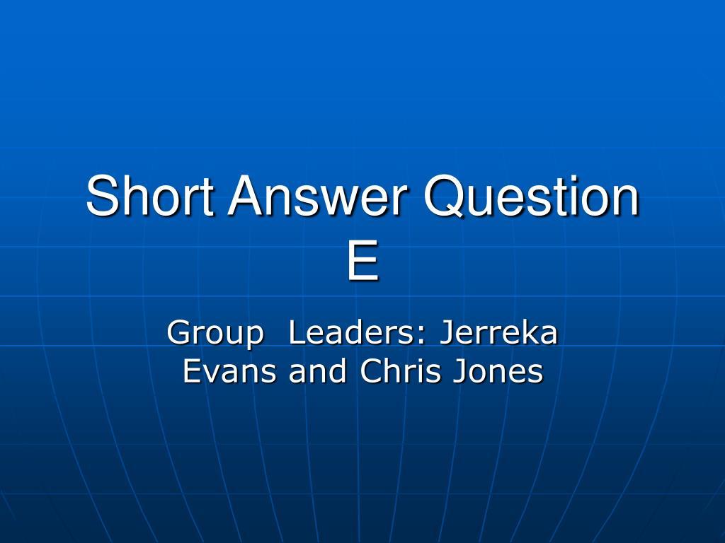 short answer question e l.