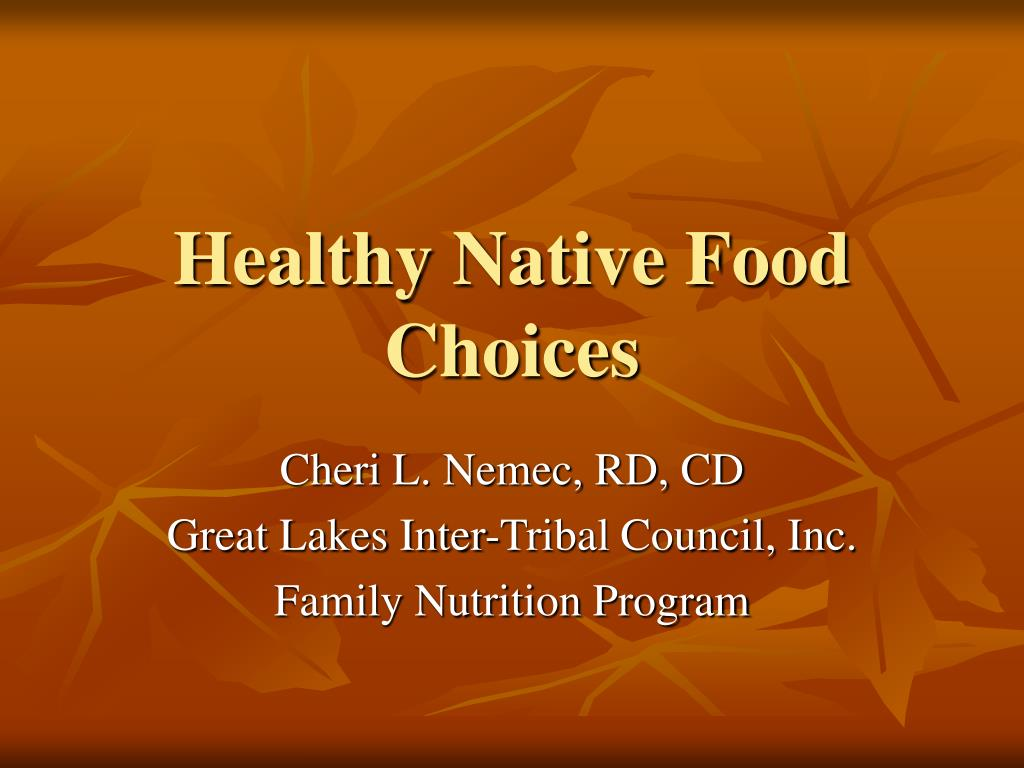 healthy native food choices l.