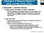 arbitration of statutory rights in union and non union cases