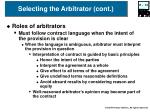 selecting the arbitrator cont