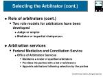 selecting the arbitrator cont15