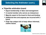 selecting the arbitrator cont17