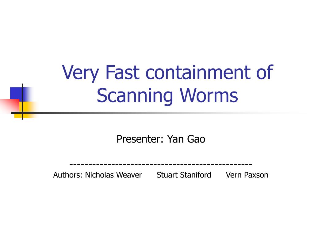 very fast containment of scanning worms l.