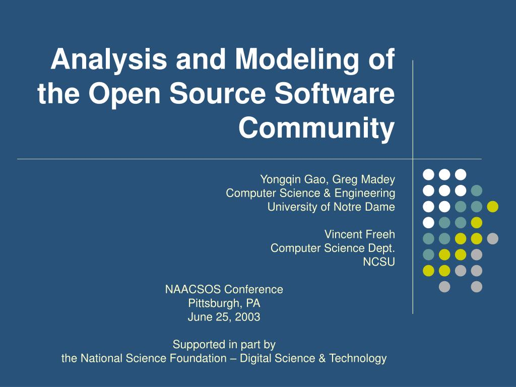 analysis and modeling of the open source software community l.