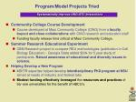 program model projects tried