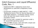 gale gaseous and liquid effluents code rev 1