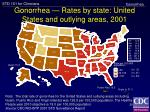 gonorrhea rates by state united states and outlying areas 2001