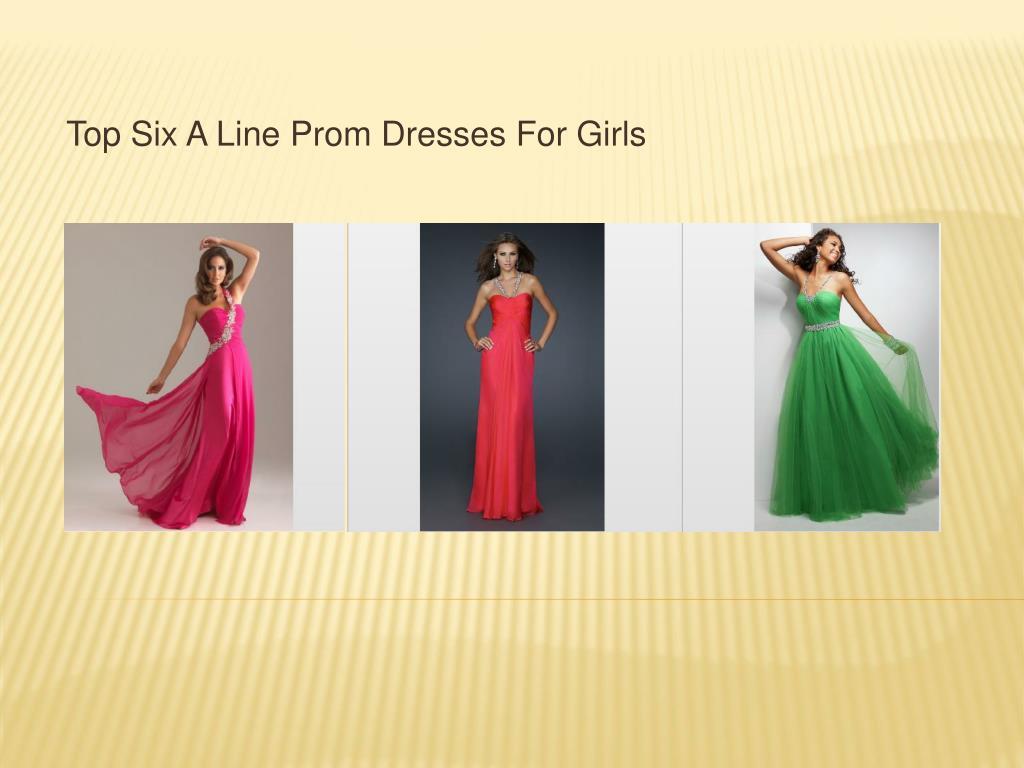top six a line prom dresses for girls l.