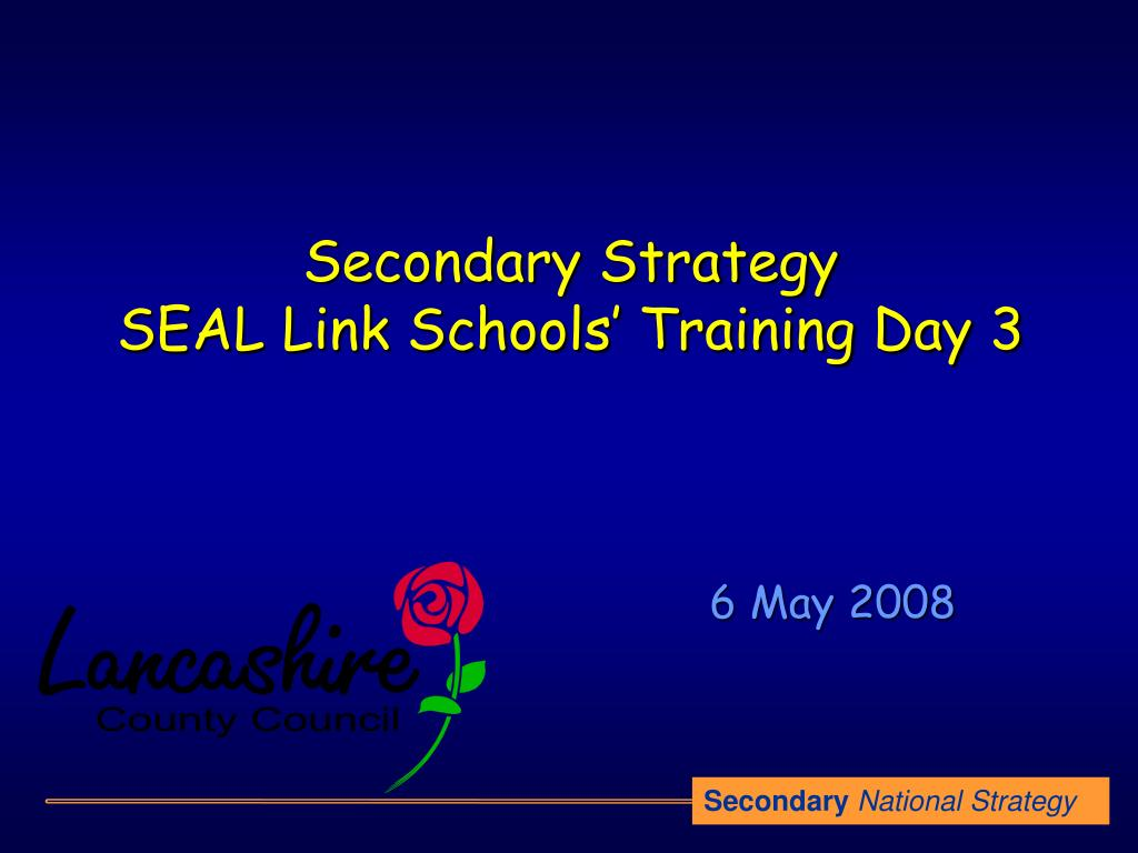 secondary strategy seal link schools training day 3 l.