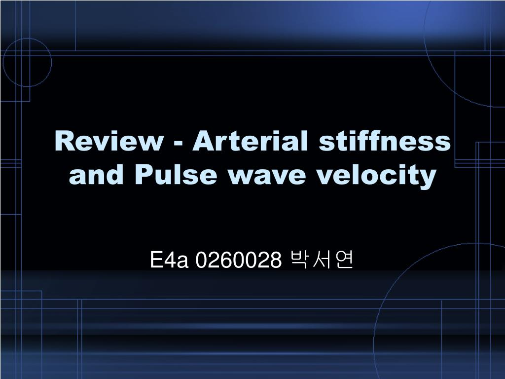 review arterial stiffness and pulse wave velocity l.