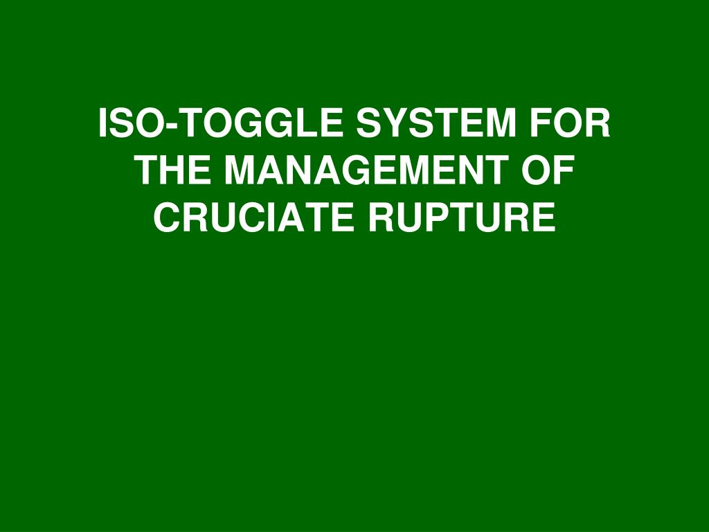 iso toggle system for the management of cruciate rupture l.