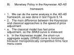 b monetary policy in the keynesian ad as framework