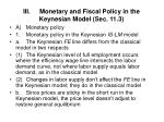 iii monetary and fiscal policy in the keynesian model sec 11 3