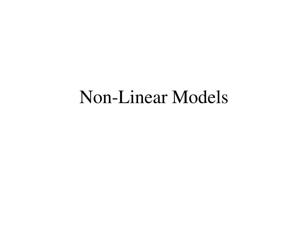 non linear models l.