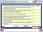 thermoregulation true or false