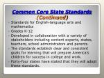 common core state standards continued