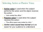 selecting active or passive voice