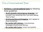 use a conversational tone