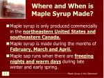 where and when is maple syrup made