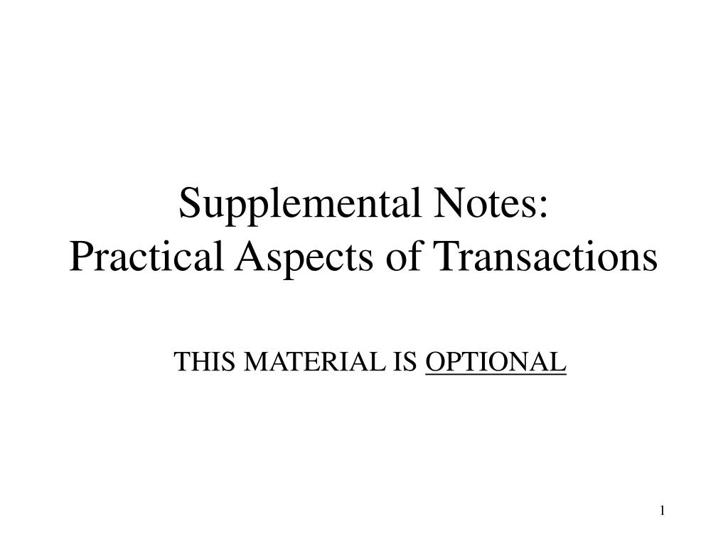 supplemental notes practical aspects of transactions l.