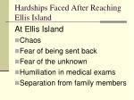 hardships faced after reaching ellis island31