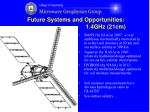 future systems and opportunities 1 4ghz 21cm