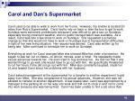 carol and dan s supermarket41