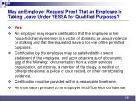 may an employer request proof that an employee is taking leave under vessa for qualified purposes