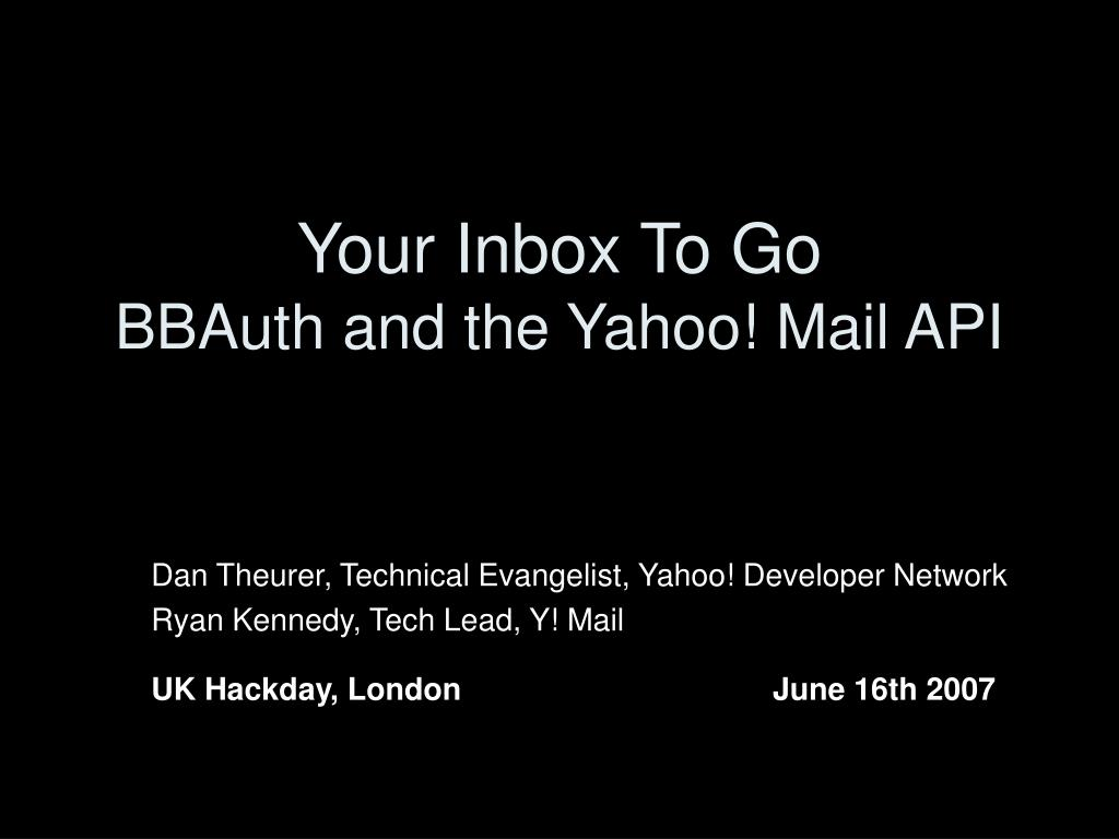your inbox to go bbauth and the yahoo mail api l.