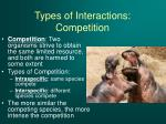types of interactions competition