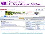 redundant interfaces ex drag n drop vs edit flow