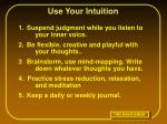 use your intuition