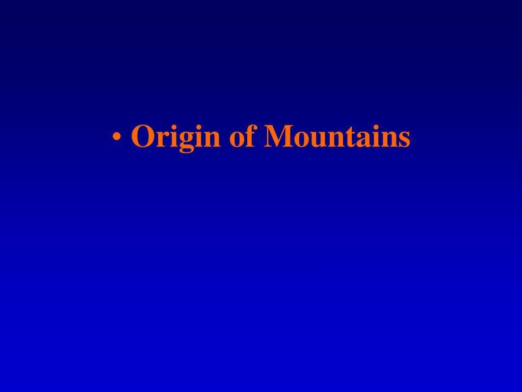 Origin of Mountains