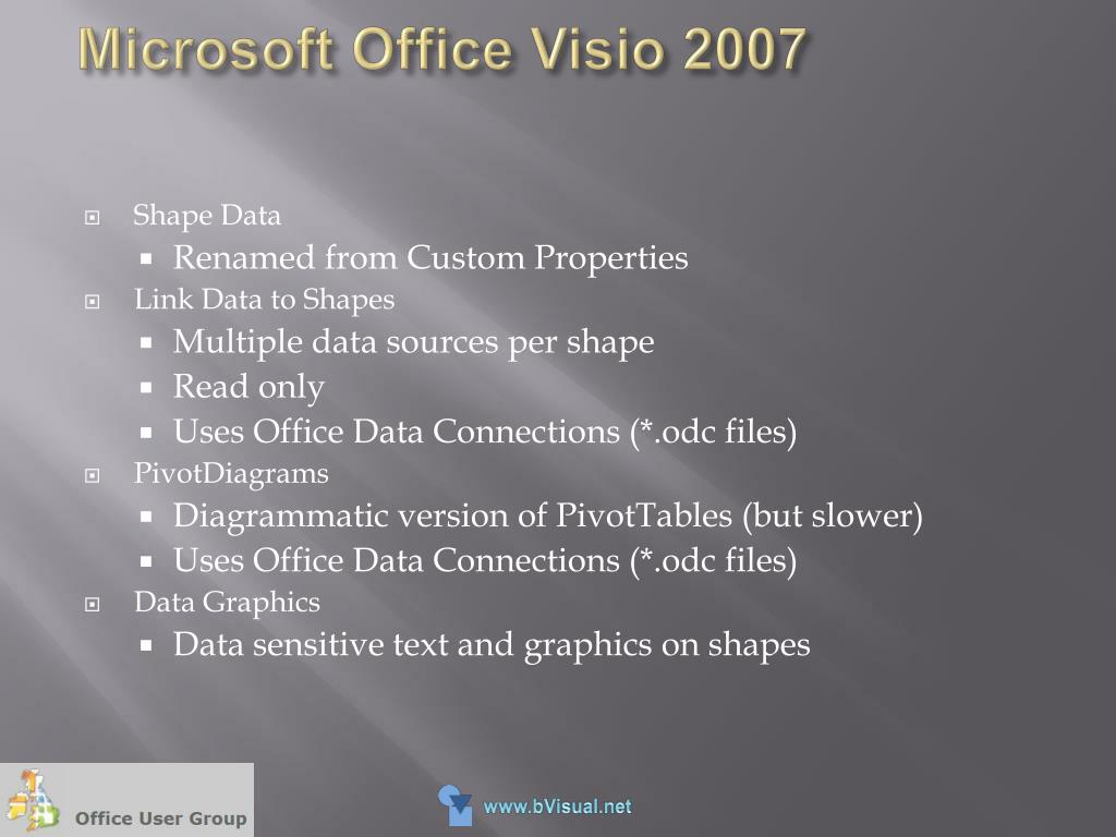 PPT - Visualizing DATA with Microsoft Office Visio 2007 PowerPoint
