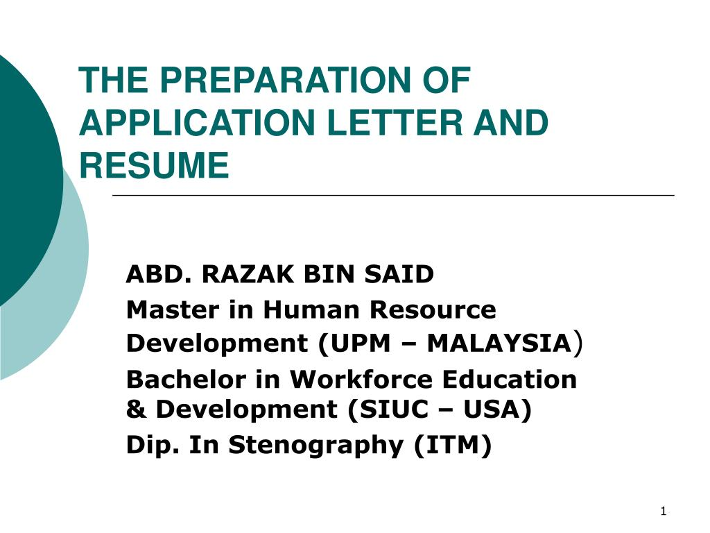 the preparation of application letter and resume l.