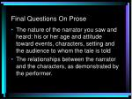 final questions on prose