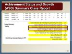 achievement status and growth asg summary class report20