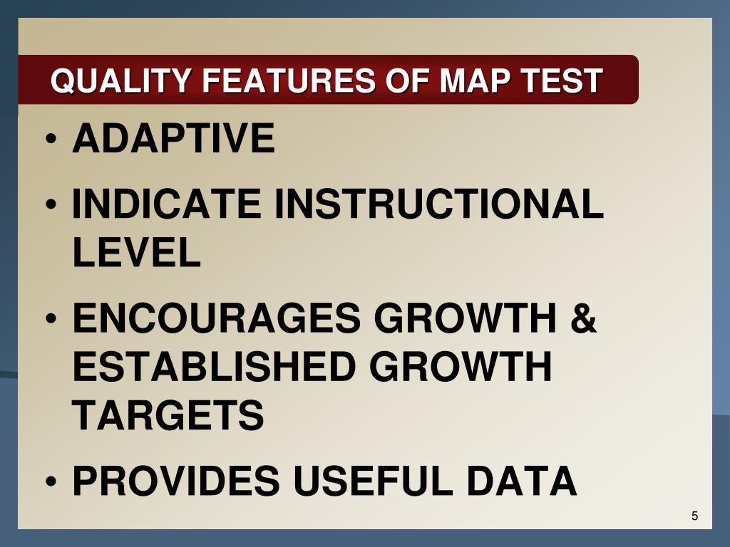 QUALITY FEATURES OF MAP TEST