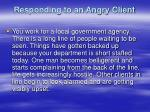 responding to an angry client