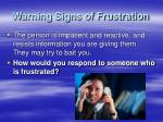 warning signs of frustration