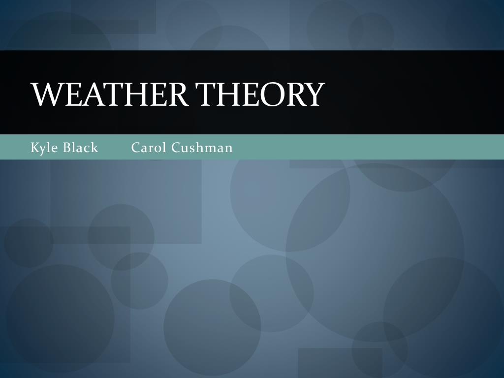 weather theory l.