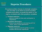 stepwise procedures