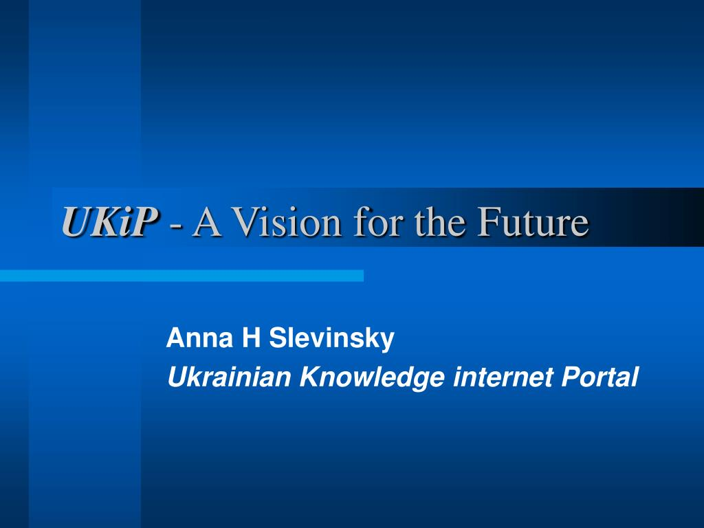 ukip a vision for the future l.