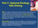 part 2 optional strategy wiki writing