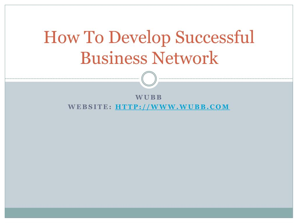 how to develop successful business network l.