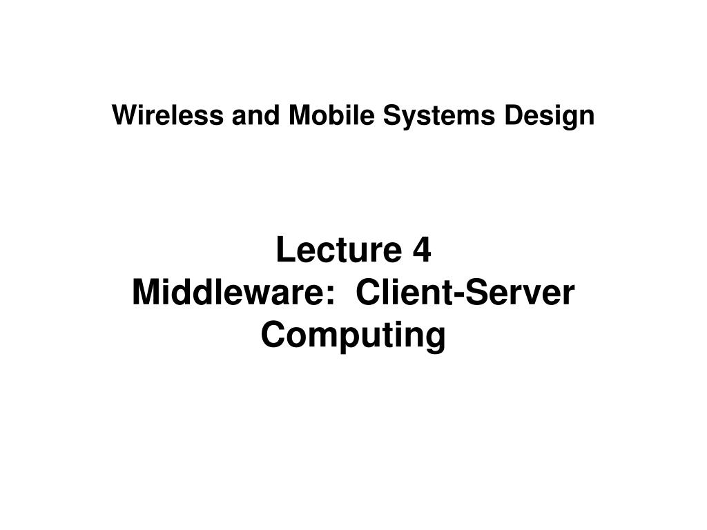 wireless and mobile systems design l.